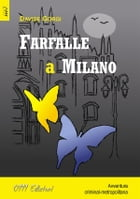 Farfalle a Milano by Davide Gorgi