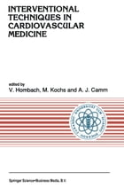 Interventional Techniques in Cardiovascular Medicine by Vinzenz Hombach