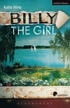 Billy the Girl by Ms Katie Hims