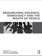 Researching Violence, Democracy and the Rights of People