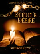 Demon's Desire by Stephanie Kayne