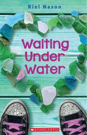 Waiting Under Water by Riel Nason