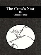 The Crow's Nest by Clarence Day