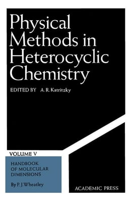 Book Physical Methods in Heterocyclic Chemistry V5 by Wheatley, P