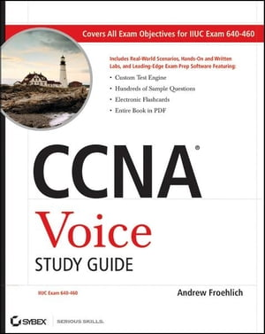 CCNA Voice Study Guide Exam 640-460
