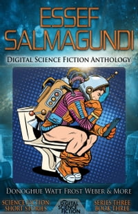 Essef Salmagundi: Digital Science Fiction Anthology
