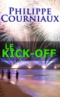 1230000262811 - Michel Courniaux: Le Kick-off - Buch