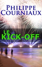 Le Kick-off by Michel Courniaux