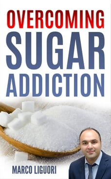 Overcoming Sugar Addiction in 21 Days