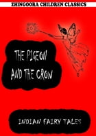 The Pigeon And The Crow by Joseph Jacobs