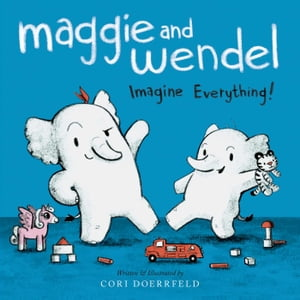Maggie and Wendel Imagine Everything!