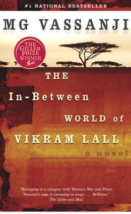 Book The In-Between World of Vikram Lall by M.G. Vassanji