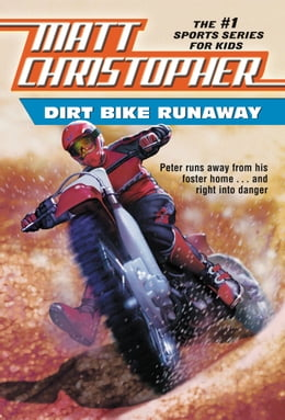 Book Dirt Bike Runaway by Matt Christopher