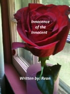Innocence of the Innocent by Rean