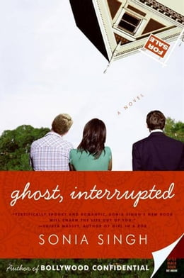 Book Ghost, Interrupted by Sonia Singh