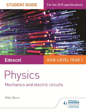 Edexcel Physics Student Guide 1: Topics 2 and 3