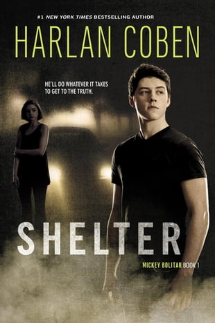 Shelter: A Mickey Bolitar Novel: A Mickey Bolitar Novel