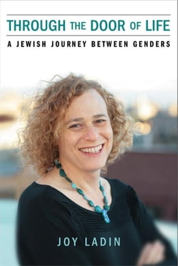 Book Through the Door of Life: A Jewish Journey between Genders by Ladin, Joy