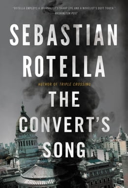 Book The Convert's Song: A Novel by Sebastian Rotella