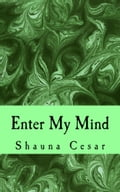 Enter My Mind 5136bc54-b337-481d-8a54-1f0780c6584f