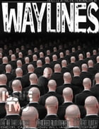 Waylines Magazine - Issue 2 by Eric Del Carlo