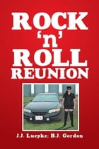 Rock 'N' Roll Reunion