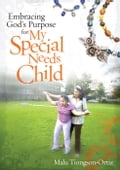 9789710091416 - Malu Tiongson-Ortiz: Embracing God's Purpose for My Child With Special Needs - Book