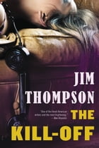 The Kill-Off by Jim Thompson