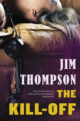 Book The Kill-Off by Jim Thompson