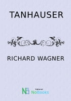 Tanhauser by Richard Wagner