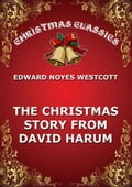 The Christmas Story From David Harum 26cc5a61-1abf-47d4-9c6f-f10fd29b48a5