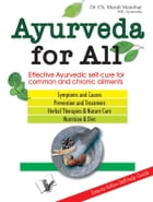 Ayurveda For All: Effective ayurvedic self cure for common and chronic ailments by Murli Manohar
