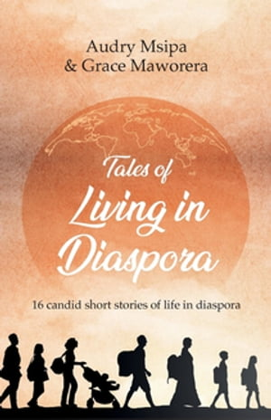 Tales Of Living In Diaspora