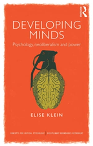 Developing Minds Psychology,  neoliberalism and power