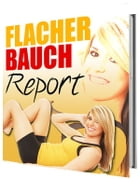 Flacher Bauch Report by Kem Helenarm