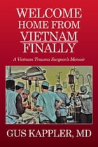 Welcome Home from Vietnam, Finally Cover Image