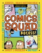 Comics Squad: Recess! Cover Image