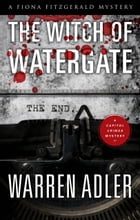 The Witch of Watergate by Warren Adler