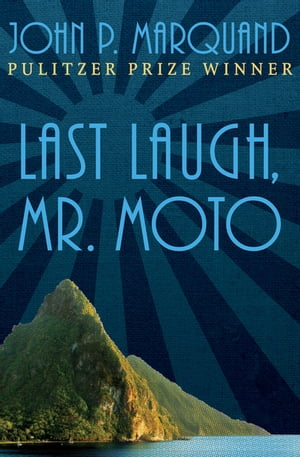 Last Laugh, Mr. Moto