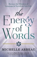 The Energy of Words ff03fb36-0399-47b7-8be8-78ba9cea2aa0
