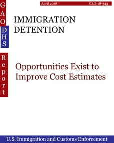 IMMIGRATION DETENTION: Opportunities Exist to Improve Cost Estimates
