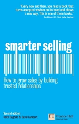 Book Smarter Selling: How to grow sales by building trusted relationships by David Lambert