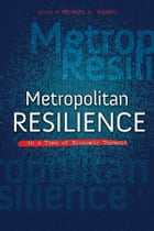 Metropolitan Resilience in a Time of Economic Turmoil