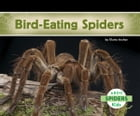 Bird-Eating Spiders by Claire Archer