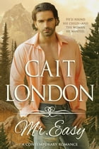 Mr. Easy by Cait London