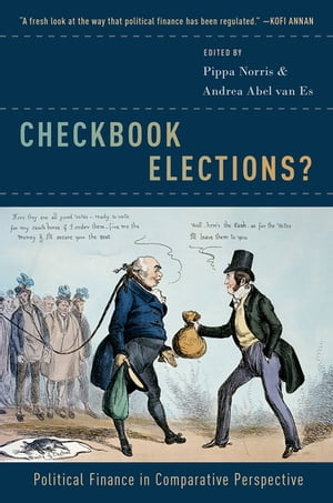Checkbook Elections? Political Finance in Comparative Perspective