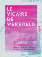 Le Vicaire de Wakefield by Charles Nodier