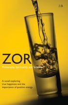 Zor: Philosophy, Spirituality, and Science by Ray Clements(J.B.)