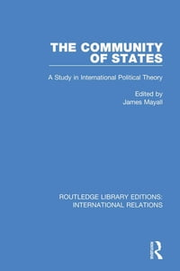The Community of States: A Study in International Political Theory