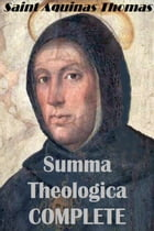 Summa Theologica by Thomas Aquinas
